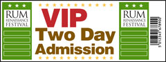 Two Day VIP Admission Ticket - Rum Renaissance Festival